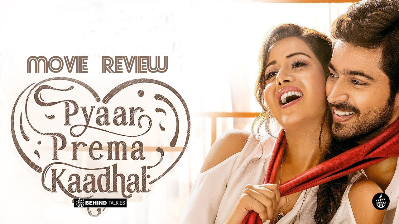 Photo of Pyaar Prema Kadhal Review