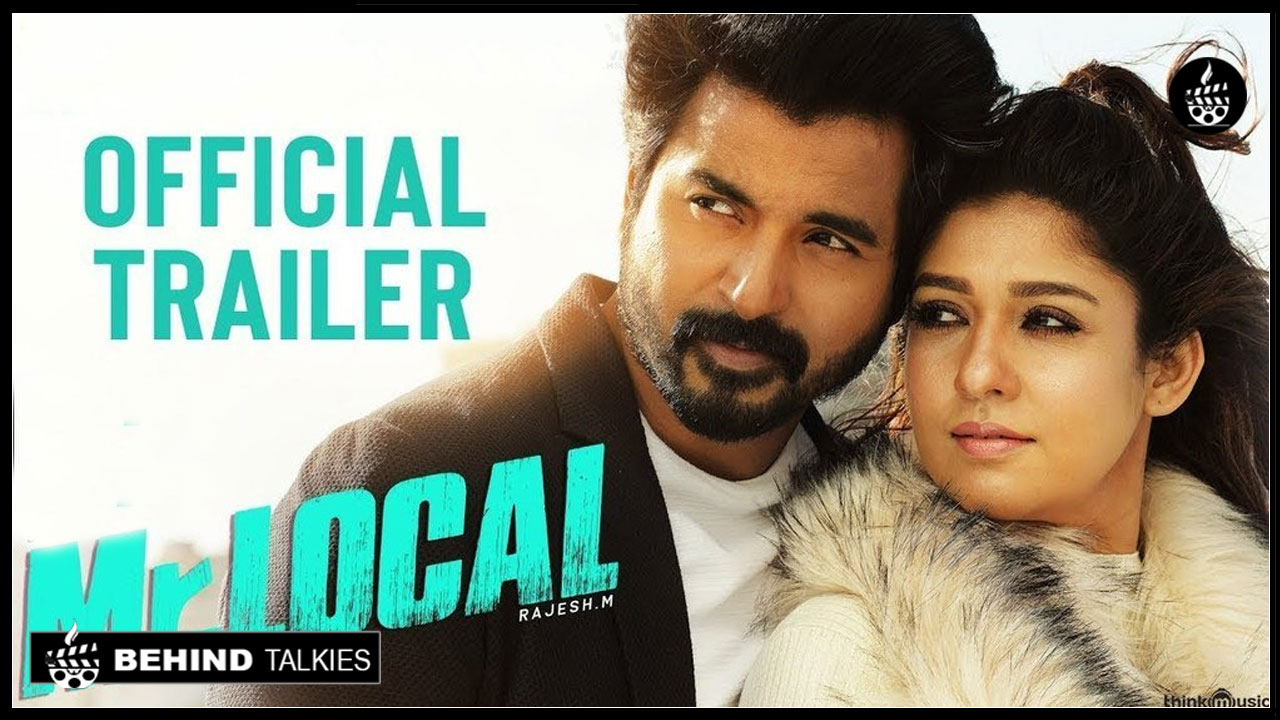 Photo of Mr.Local Official Trailer.! Starring Sivakarthikeyan And Nayanthara.!